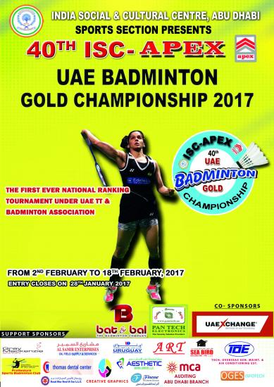 40th ISC APEX UAE BADMINTON GOLD CHAMPIONSHIP 2017